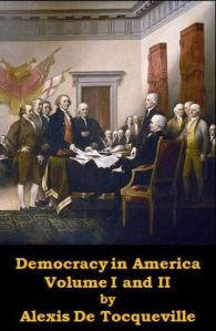 Alex de Tocqueville - Democracy in America